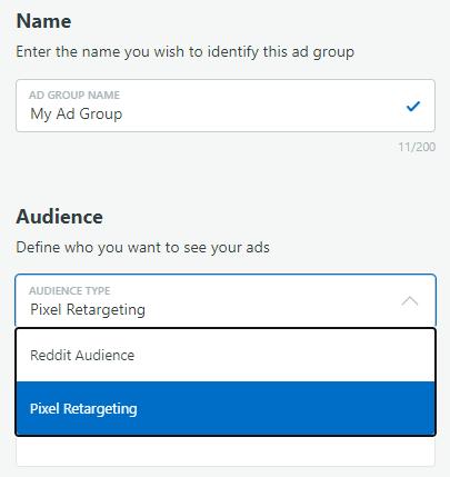 Option to choose Reddit Audience or Pixel Retargeting