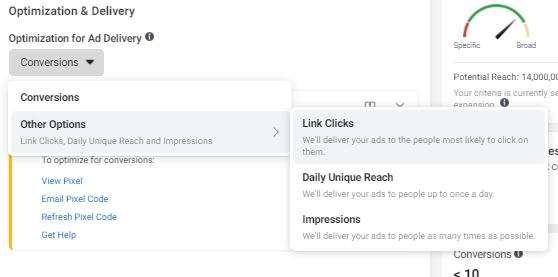 Optimization options of: Conversions, Link Clicks, Daily Unique Reach or Impressions