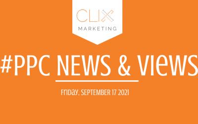 Clix Marketing Blog's #PPC News & Views: Friday, September 17th